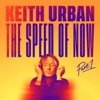 THE SPEED OF NOW Part 1 by Keith Urban album reviews