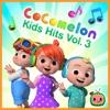 Stream & download Cocomelon Kids Hits, Vol. 3