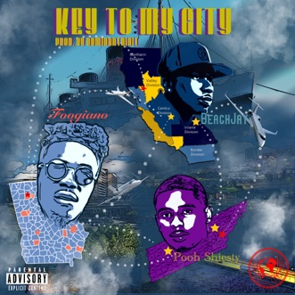 Key to My City (feat. Foogiano & Pooh Shiesty) - Single by Beach JAY album reviews, ratings, credits