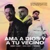 Stream & download Ama a Dios y a Tu Vecino (feat. Redimi2) - Single