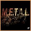 M.E.T.A.L. (Instrumental) - EP album cover