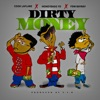 Stream & download Dirty Money (feat. Cook Laflare) - Single