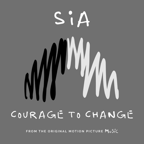 Courage to Change (From the Motion Picture