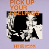 Stream & download Pick Up Your Feelings - Single