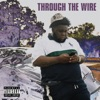 Stream & download Through the Wire - Single