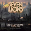 Rush over Me (feat. HALIENE) [Seven Lions 1999 Extended Mix] by Seven Lions & HALIENE music reviews, listen, download