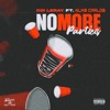 Stream & download No More Parties (Remix) [feat. Coi Leray] - Single
