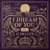 I Dream of You, Vol. 1 album reviews