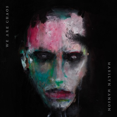 WE ARE CHAOS by Marilyn Manson album reviews, ratings, credits