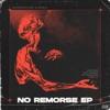 No Remorse - EP by BloodThinnerz & Berrix album reviews
