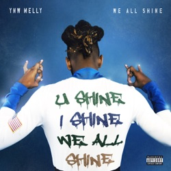 We All Shine by YNW Melly album reviews