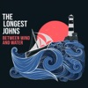 Between Wind and Water by The Longest Johns album reviews