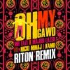 Stream & download Oh My Gawd (feat. Nicki Minaj & K4mo) [Riton Remix] - Single