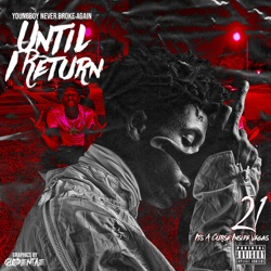 Until I Return by YoungBoy Never Broke Again album reviews