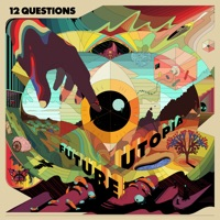 12 Questions by Future Utopia album reviews and download