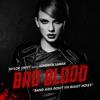Stream & download Bad Blood (feat. Kendrick Lamar) - Single