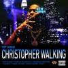 Stream & download Christopher Walking - Single