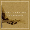 Stream & download Slowhand (35th Anniversary Deluxe Edition)