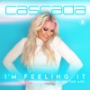 I'm Feeling It (In the Air) by Cascada music reviews, listen, download