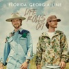 Life Rolls On (Deluxe) by Florida Georgia Line album reviews