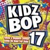 Kidz Bop 17 by KIDZ BOP Kids album reviews