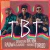 TBT by Sebastián Yatra, Rauw Alejandro & Manuel Turizo music reviews, listen, download