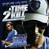 Stream & download A Time 2 Kill