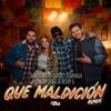 Stream & download Qué Maldición (Remix) - Single
