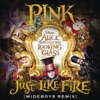 """Stream & download Just Like Fire (From the Original Motion Picture """"Alice Through the Looking Glass"""") [Wideboys Remix] - Single"""