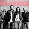 Stream & download Girl Crush (Deluxe Single) - Single