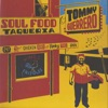 Soul Food Taqueria by Tommy Guerrero album reviews