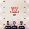 Stream & download Take the Blame (feat. Lil Tjay) - Single