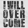 I Will Overcome by Welshly Arms music reviews, listen, download