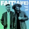 Stream & download Faith (Fe) [feat. Evan Craft] - Single