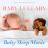 Baby Lullaby: Relaxing Piano Lullabies and Natural Sleep Aid for Baby Sleep Music by Baby Lullaby Academy album reviews
