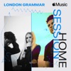 Stream & download Apple Music Home Session: London Grammar