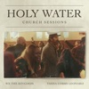 Stream & download Holy Water (Church Sessions) - Single