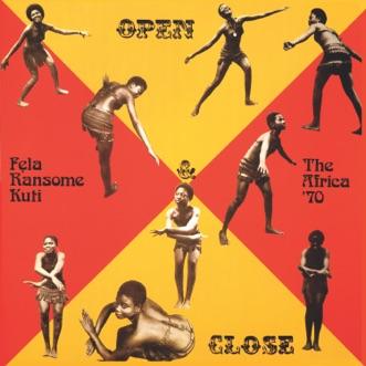 Open & Close (Edit) - EP by Fela Kuti & Afrika 70 album reviews, ratings, credits