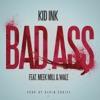 Stream & download Bad Ass (feat. Meek Mill & Wale) - Single