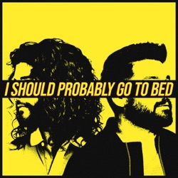 I Should Probably Go To Bed by Dan + Shay listen, download