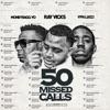 Stream & download 50 Missed Calls - Single