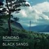 Black Sands by Bonobo album reviews