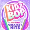 KIDZ BOP All-Time Greatest Hits by KIDZ BOP Kids album reviews