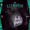 Stream & download Me Llueven (feat. Bad Bunny & Poeta Callejero) - Single