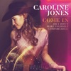 Come In (But Don't Make Yourself Comfortable) by Caroline Jones music reviews, listen, download