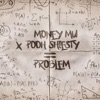 Stream & download Problem (feat. Pooh Shiesty) - Single