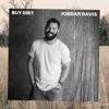 Buy Dirt by Jordan Davis album listen and reviews