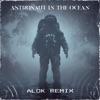 Stream & download Astronaut In The Ocean (Alok Remix) - Single