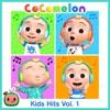 Stream & download Cocomelon Kids Hits, Vol. 1