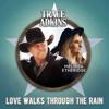 Stream & download Love Walks Through the Rain - Single